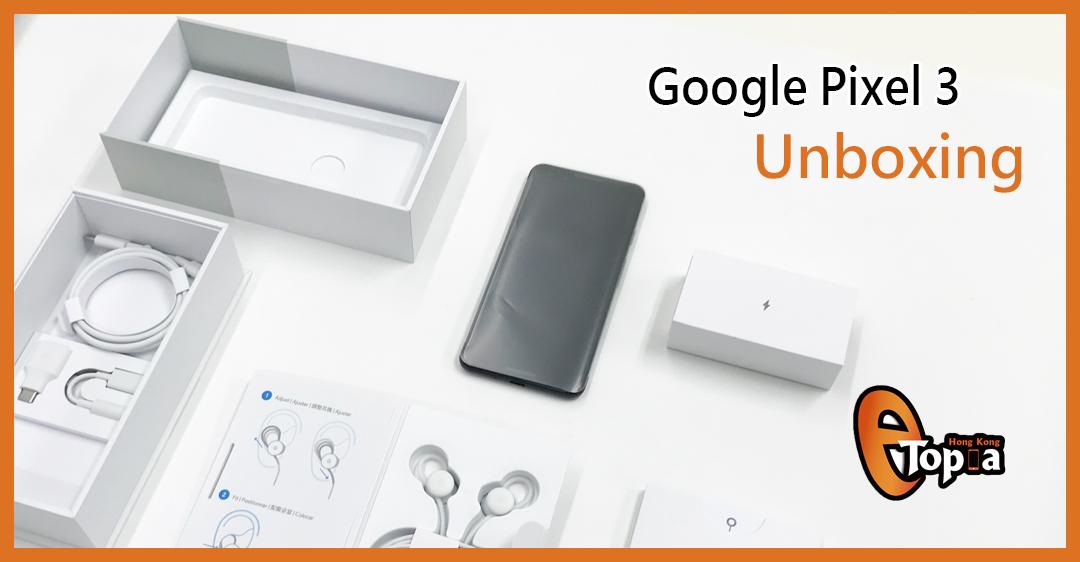 Google Pixel 3 Unboxing