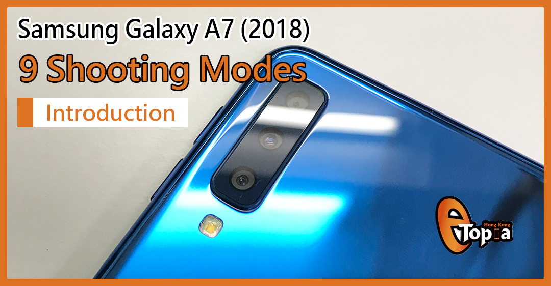 Introduction and testing of Samsung Galaxy A7 (2018) camera functions